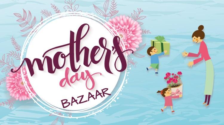Mother's Day Bazaar